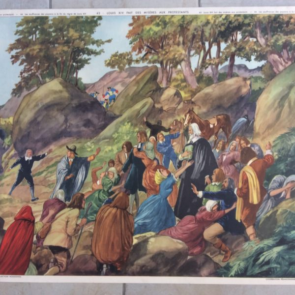 Affiche Scolaire École Rossignol Histoire Louis XIV fait des misères aux protestants